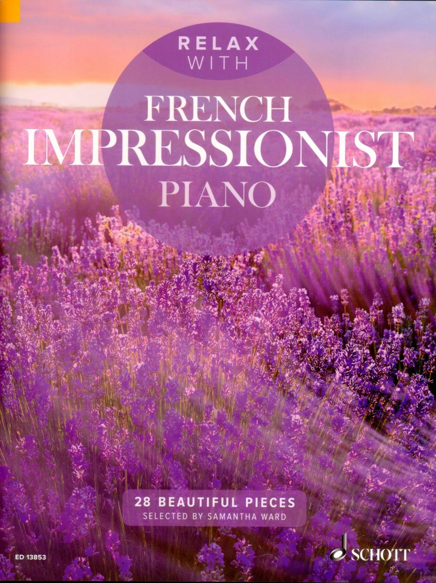 Relax with French Impressionist Piano ED13853-9781847614018 Klavier Noten