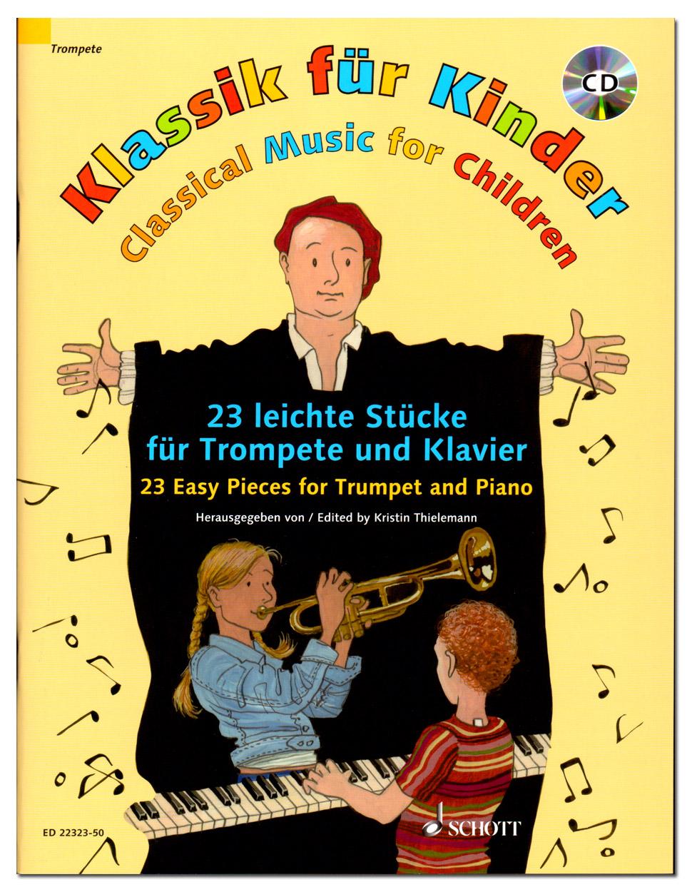 klassik für kinder  23 leichte stücke für trompete und