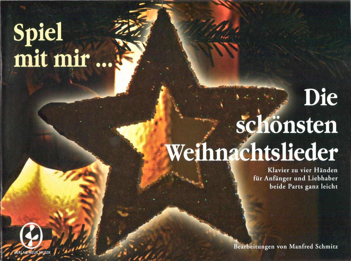 Spiel mit mir Die schönsten Weihnachtslieder Manfred Schmitz CB1034 ...